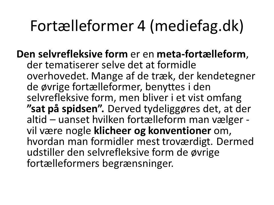 Fortælleformer 4 (mediefag.dk)