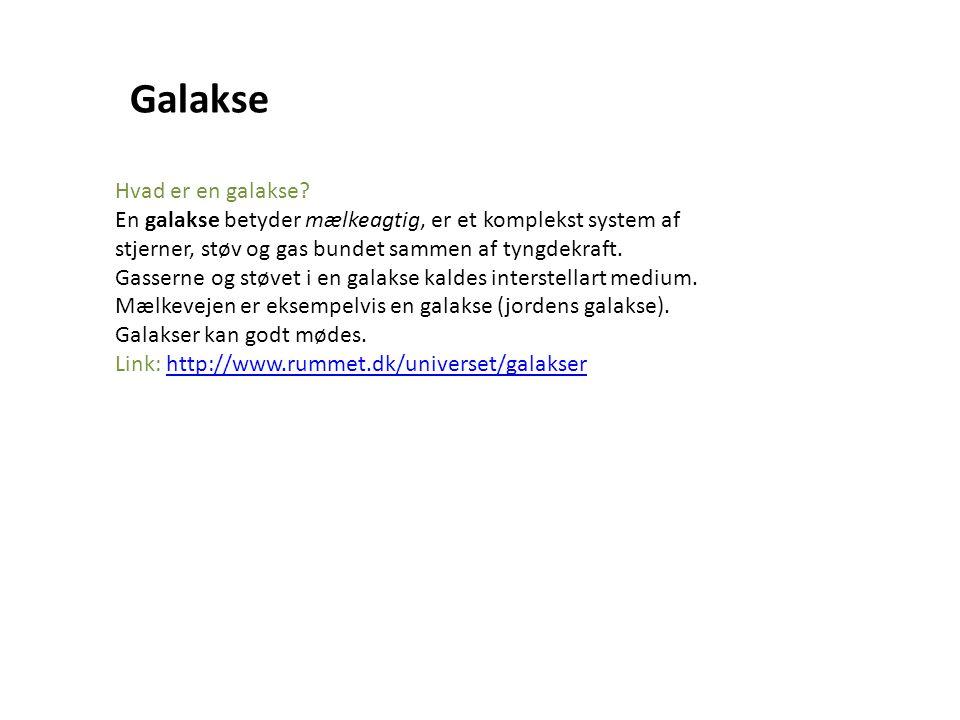 Galakse Hvad er en galakse