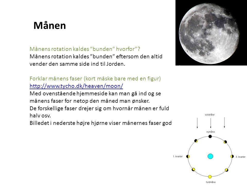 Månen Månens rotation kaldes bunden hvorfor