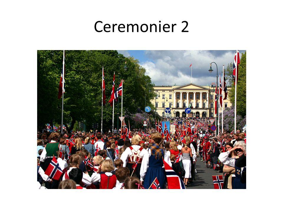 Ceremonier 2