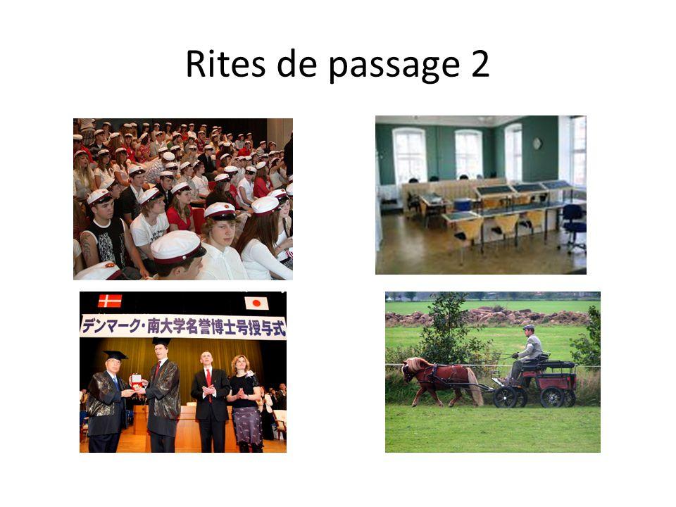 Rites de passage 2