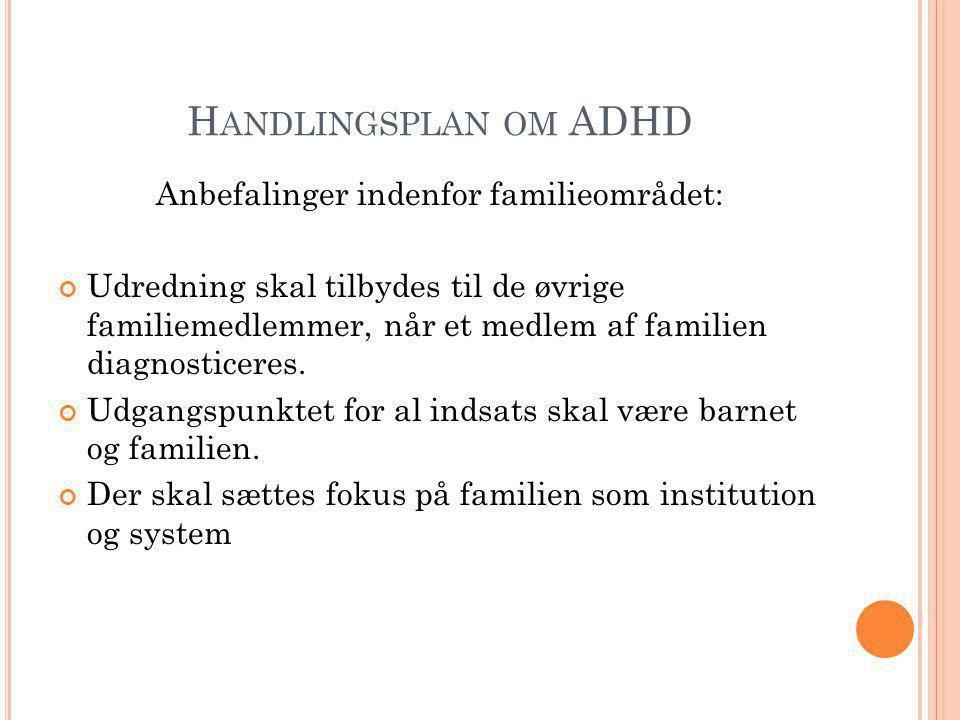 Anbefalinger indenfor familieområdet: