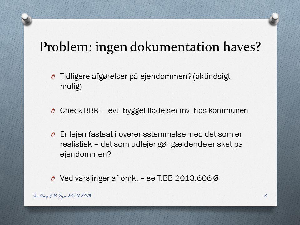Problem: ingen dokumentation haves