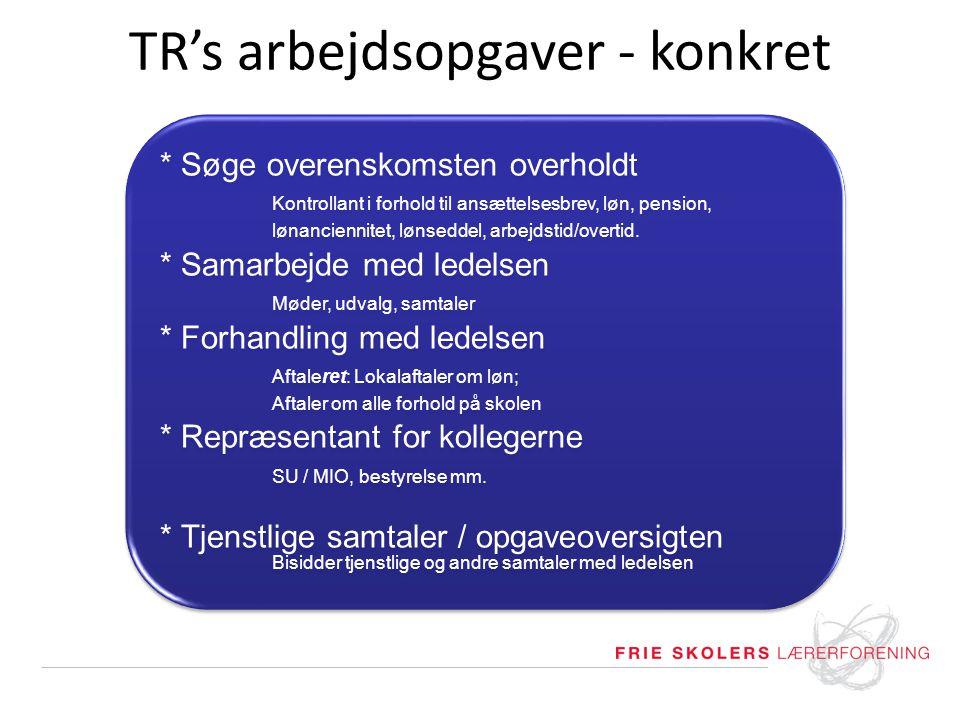 TR's arbejdsopgaver - konkret