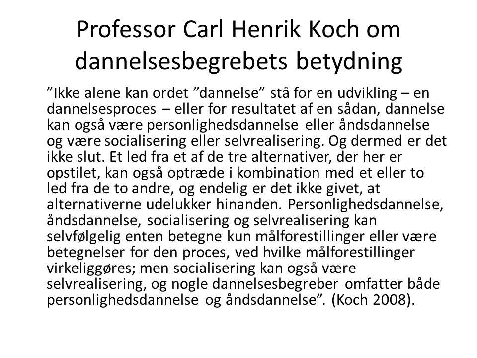 Professor Carl Henrik Koch om dannelsesbegrebets betydning
