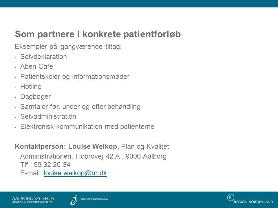 Som partnere i konkrete patientforløb