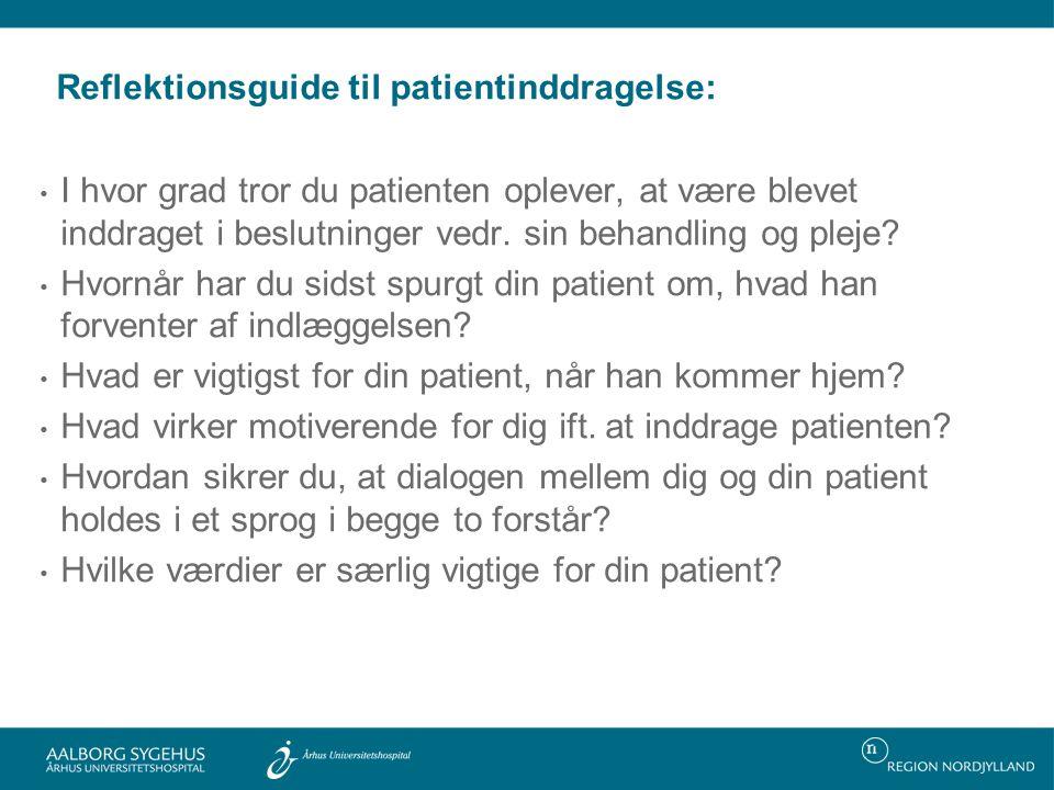 Reflektionsguide til patientinddragelse: