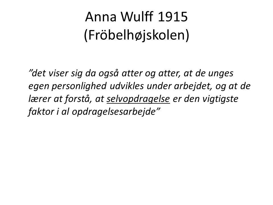 Anna Wulff 1915 (Fröbelhøjskolen)