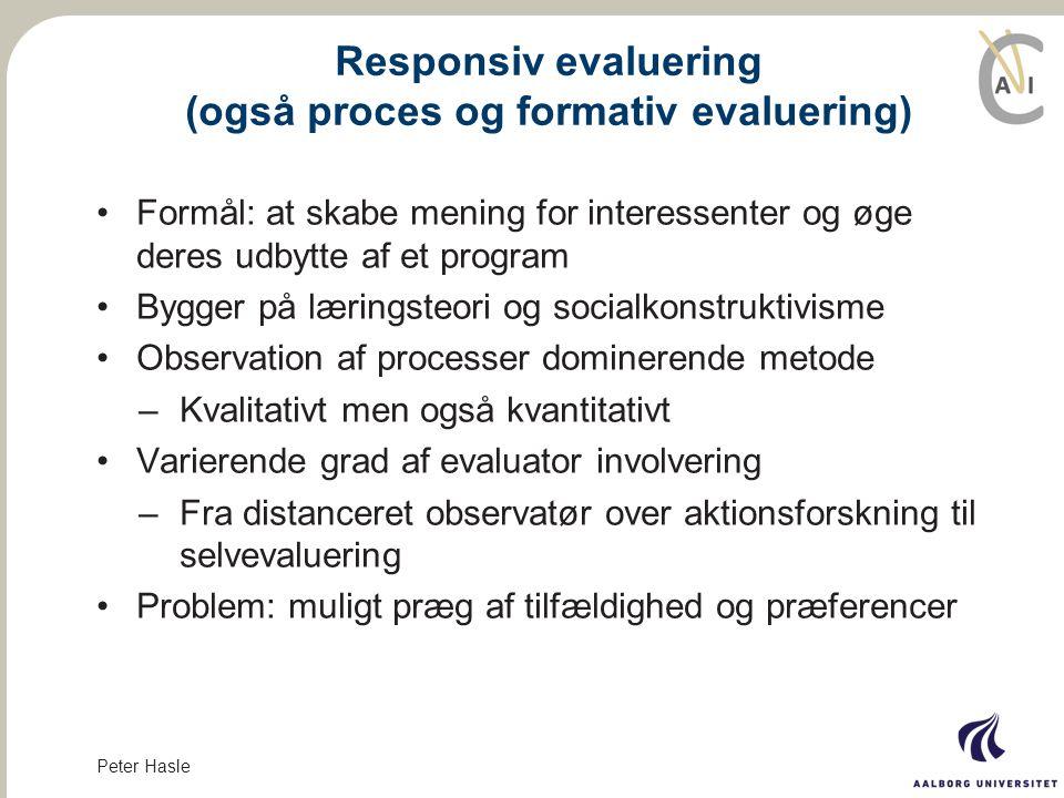 Responsiv evaluering (også proces og formativ evaluering)