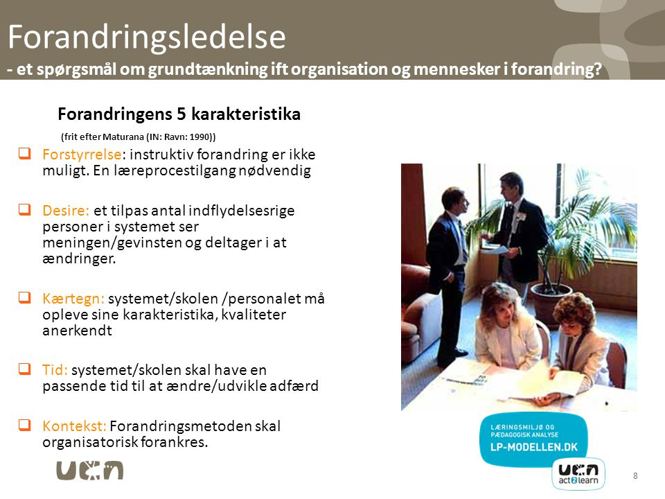 17-04-02 Forandringsledelse - et spørgsmål om grundtænkning ift organisation og mennesker i forandring
