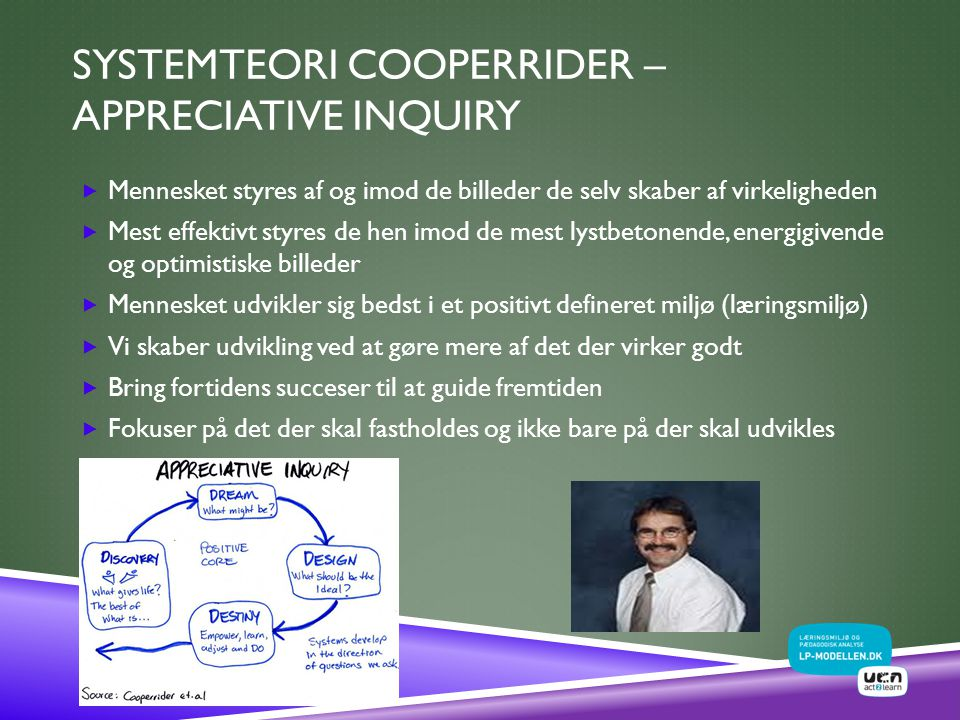 Systemteori Cooperrider –Appreciative Inquiry