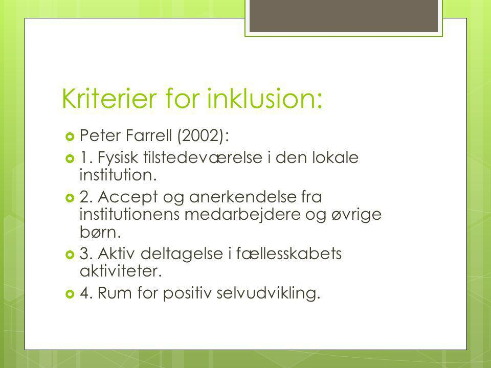 Kriterier for inklusion: