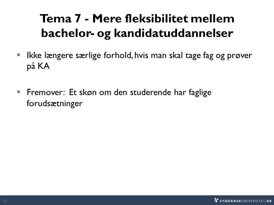 Tema 7 - Mere fleksibilitet mellem bachelor- og kandidatuddannelser
