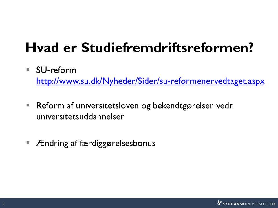 Hvad er Studiefremdriftsreformen