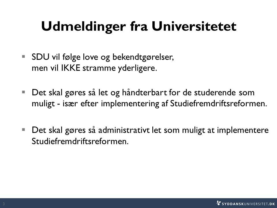 Udmeldinger fra Universitetet
