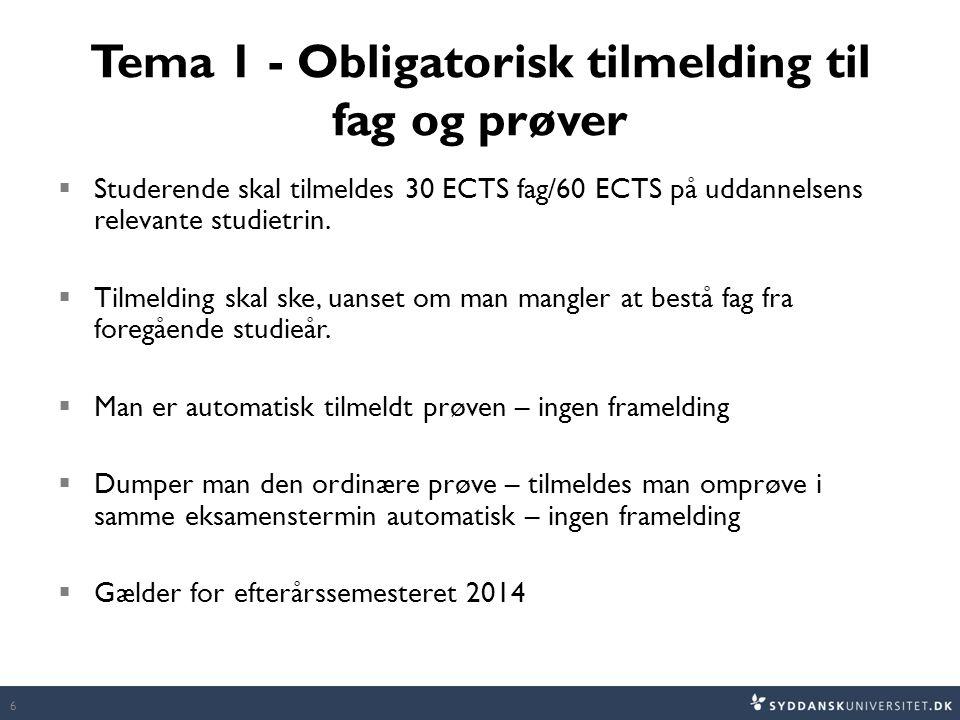 Tema 1 - Obligatorisk tilmelding til fag og prøver