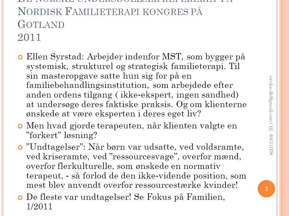 De norske undersøgelser refereret på Nordisk Familieterapi kongres på Gotland 2011
