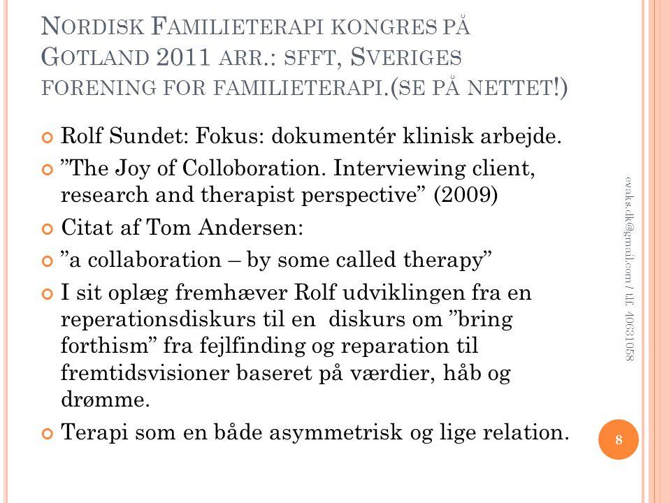 Nordisk Familieterapi kongres på Gotland 2011 arr
