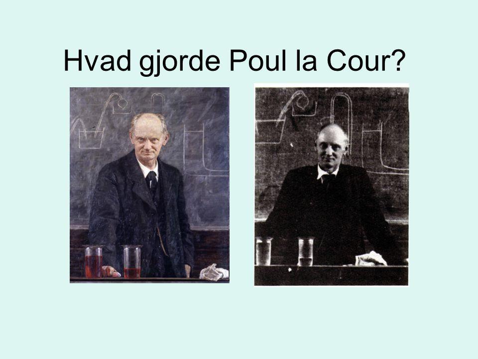 Hvad gjorde Poul la Cour