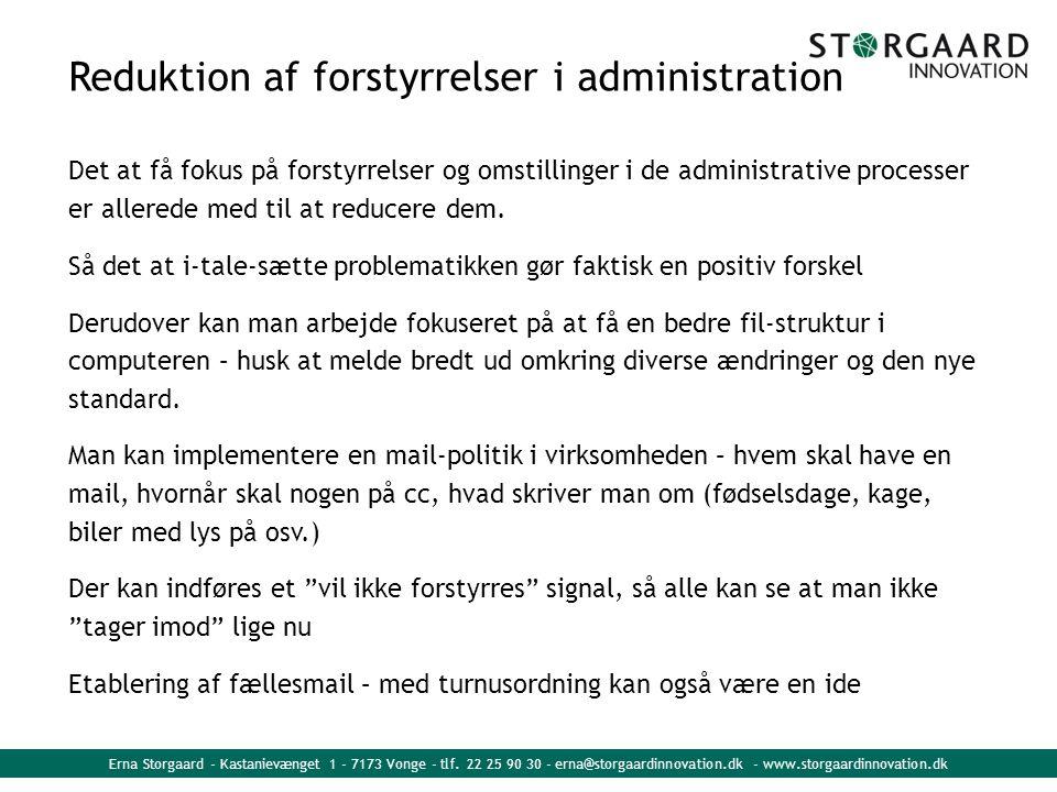 Reduktion af forstyrrelser i administration