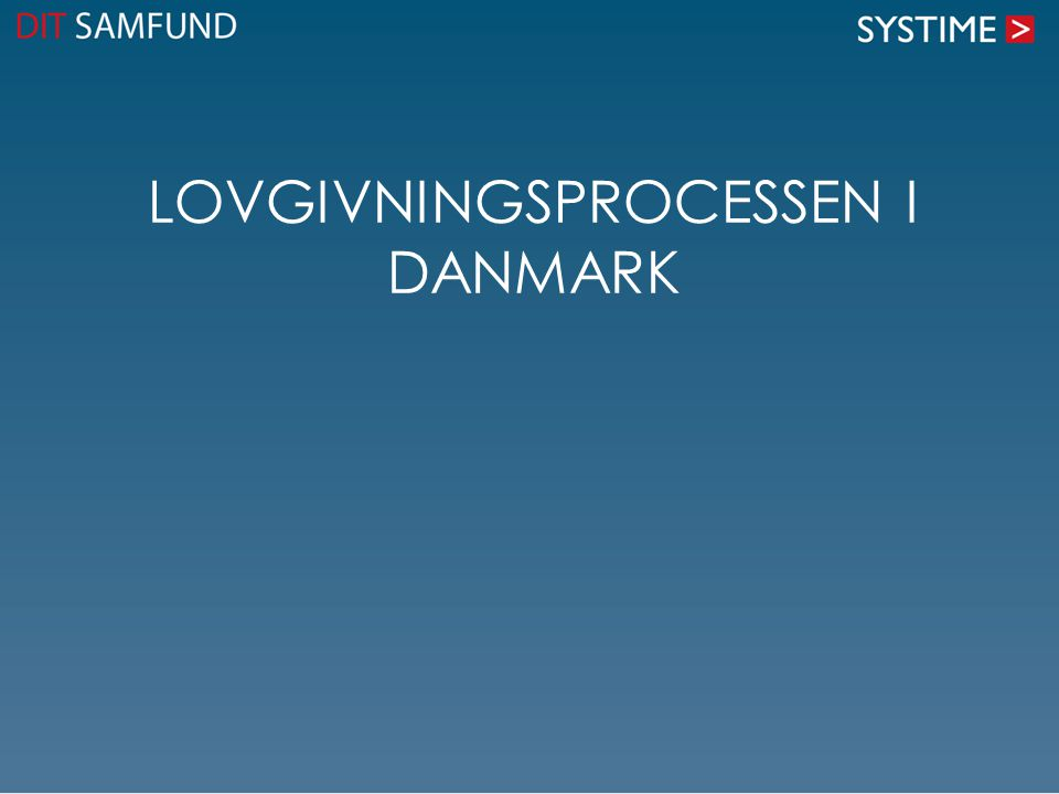 Lovgivningsprocessen i Danmark