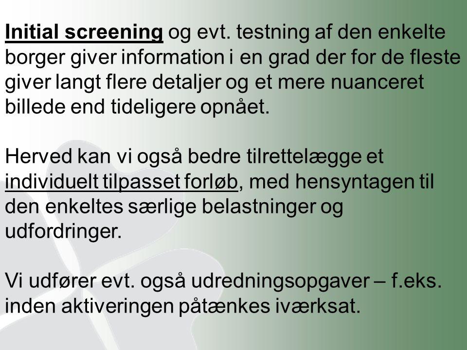 Initial screening og evt
