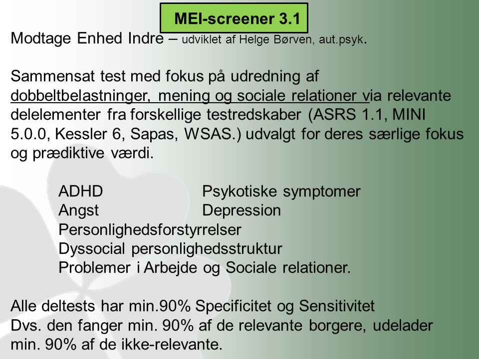 MEI-screener 3.1 Modtage Enhed Indre – udviklet af Helge Børven, aut.psyk.