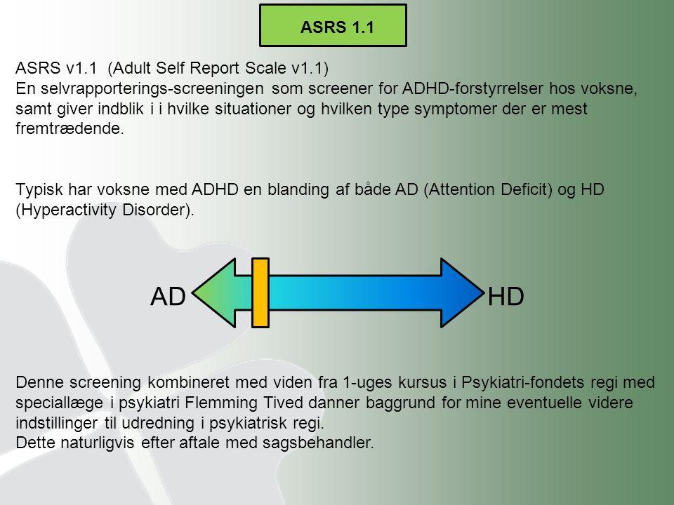 ASRS 1.1 ASRS v1.1 (Adult Self Report Scale v1.1)