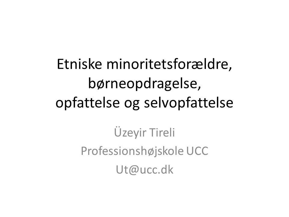 Üzeyir Tireli Professionshøjskole UCC Ut@ucc.dk