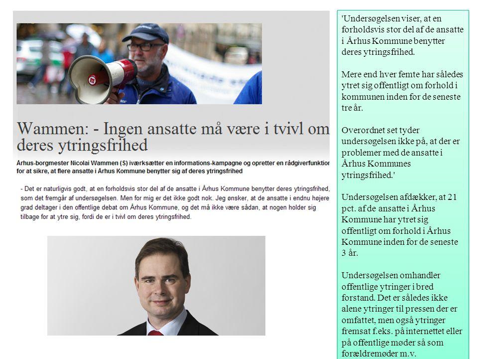 Undersøgelsen viser, at en forholdsvis stor del af de ansatte i Århus Kommune benytter deres ytringsfrihed.
