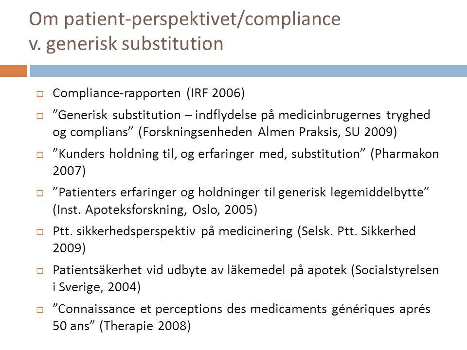 Om patient-perspektivet/compliance v. generisk substitution