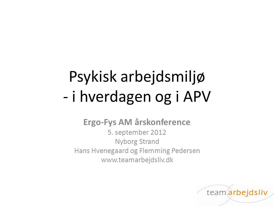 Psykisk arbejdsmiljø - i hverdagen og i APV