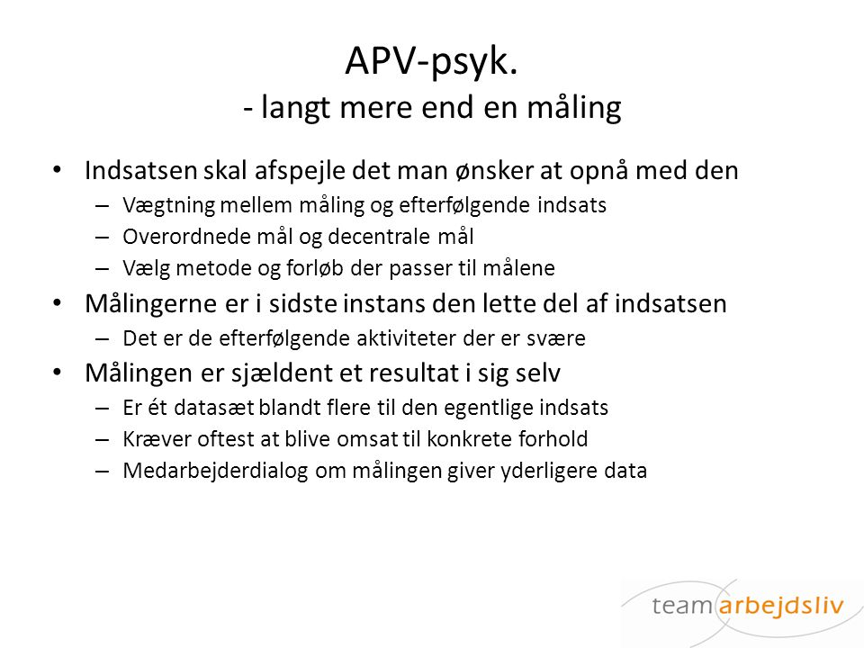 APV-psyk. - langt mere end en måling
