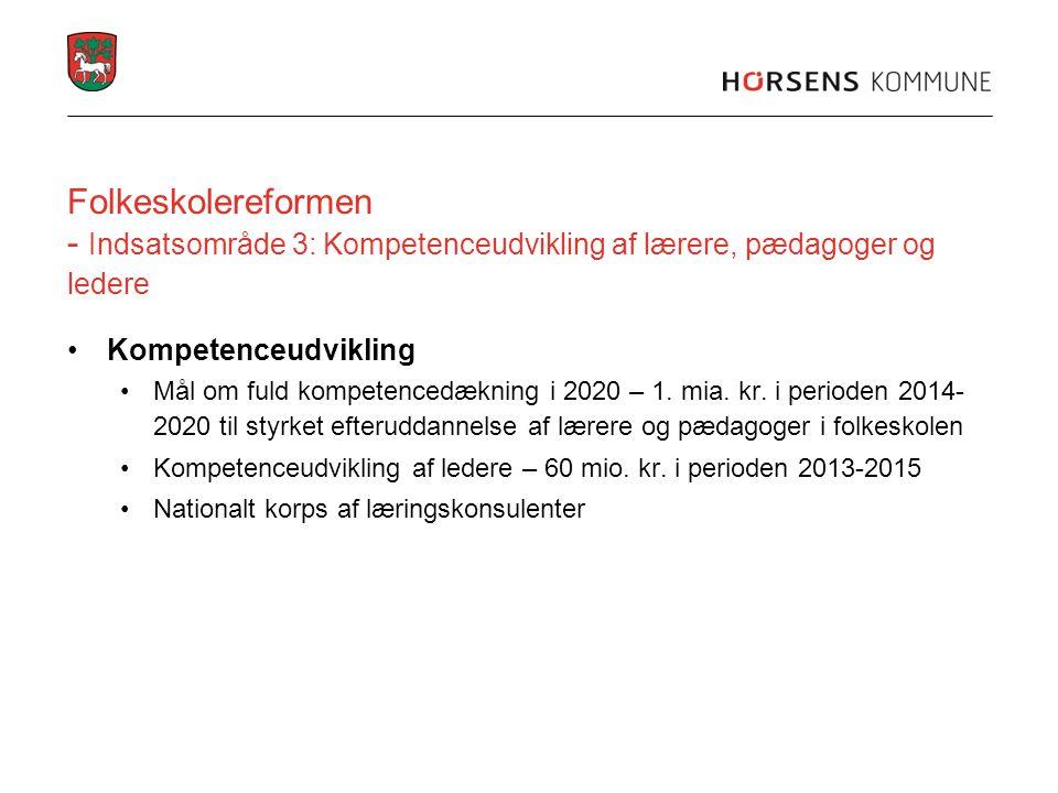 Folkeskolereformen - Indsatsområde 3: Kompetenceudvikling af lærere, pædagoger og ledere
