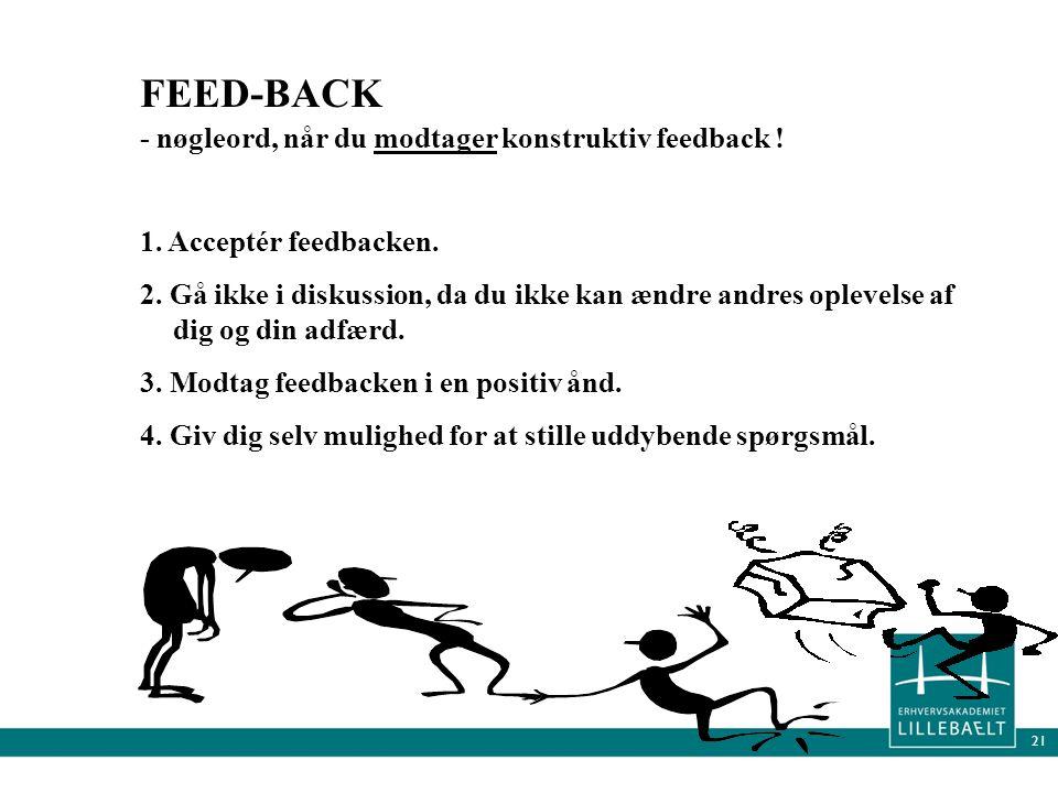 FEED-BACK - nøgleord, når du modtager konstruktiv feedback !