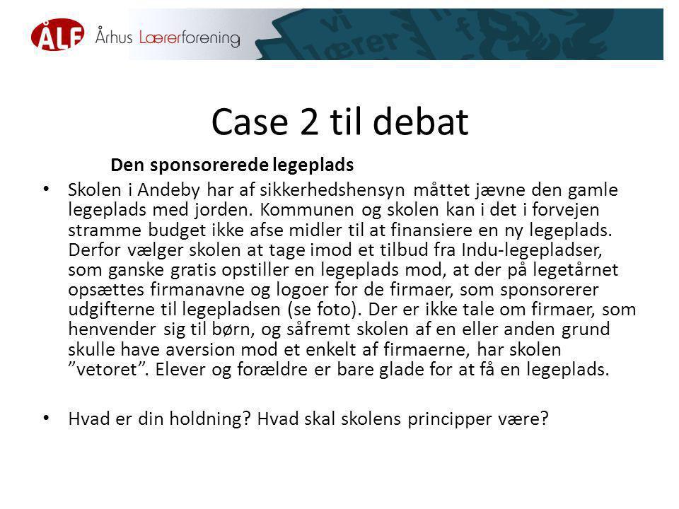 Case 2 til debat Den sponsorerede legeplads