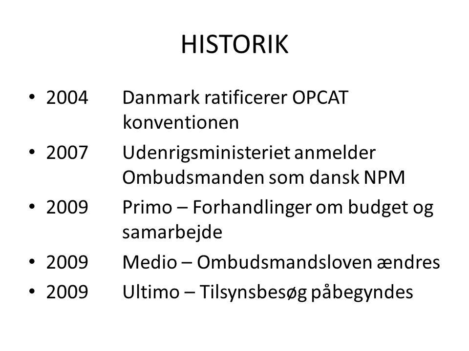 HISTORIK 2004 Danmark ratificerer OPCAT konventionen