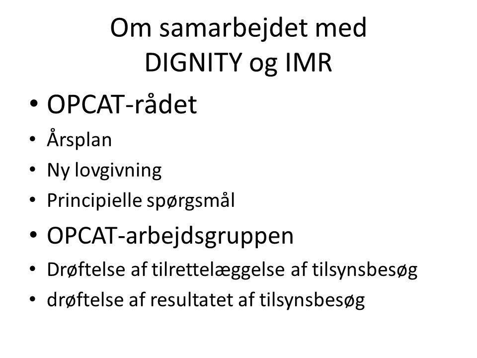 Om samarbejdet med DIGNITY og IMR