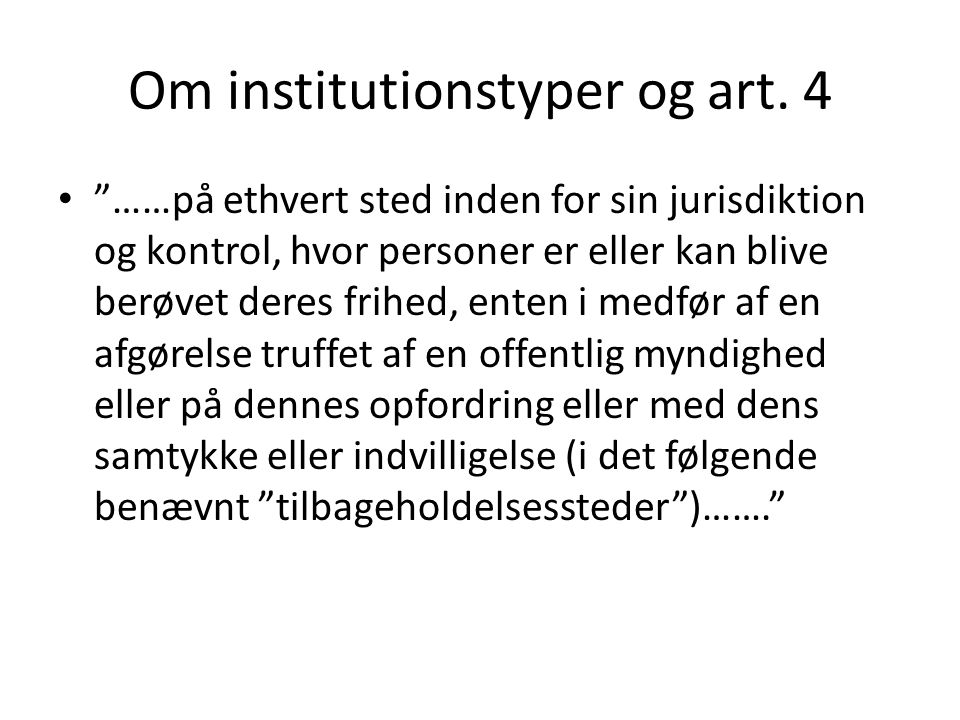 Om institutionstyper og art. 4