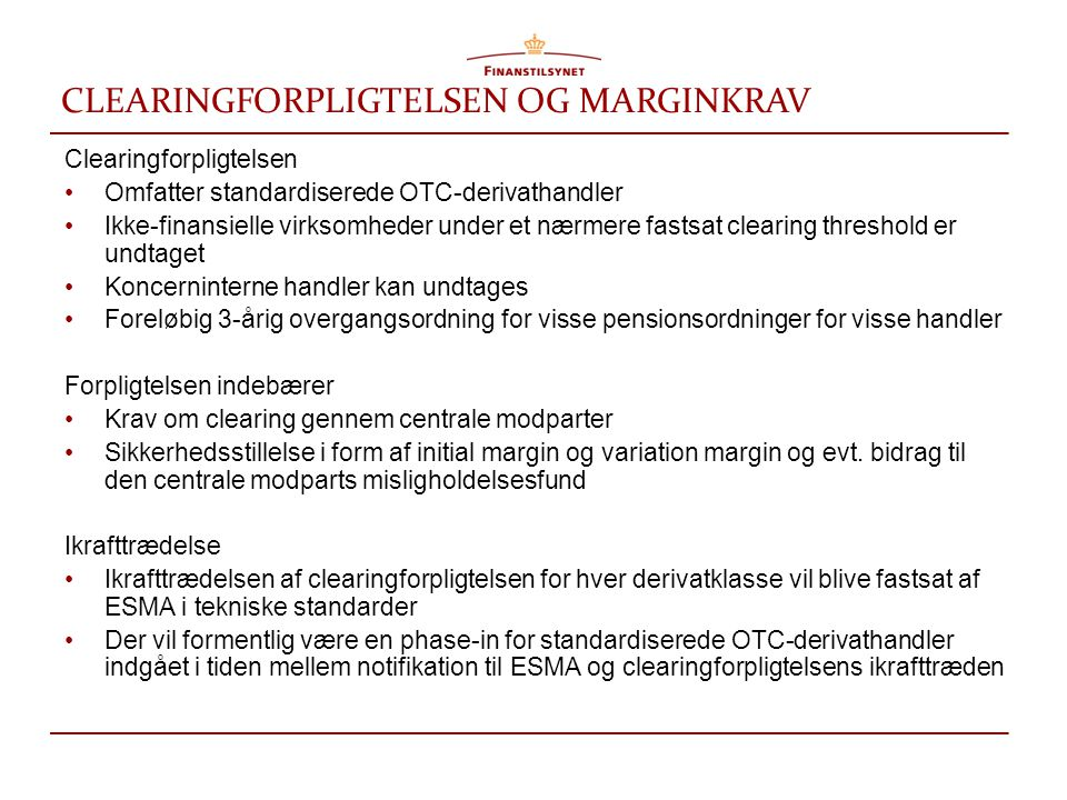 CLEARINGFORPLIGTELSEN OG MARGINKRAV