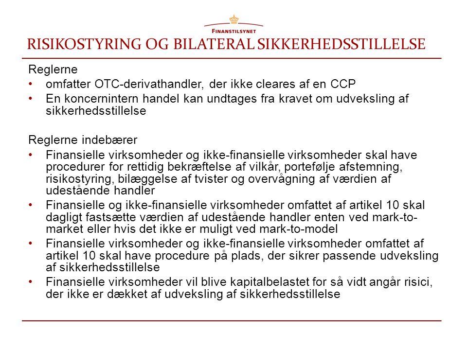 RISIKOSTYRING OG BILATERAL SIKKERHEDSSTILLELSE