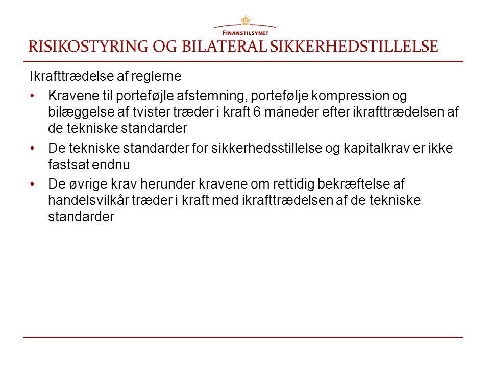 RISIKOSTYRING OG BILATERAL SIKKERHEDSTILLELSE