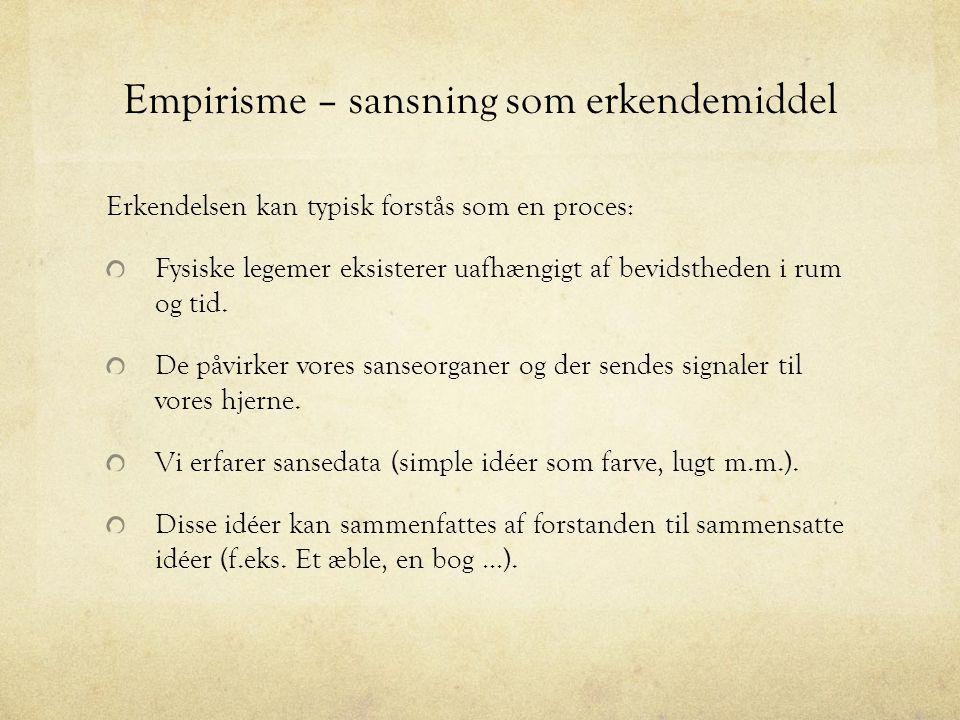 Empirisme – sansning som erkendemiddel