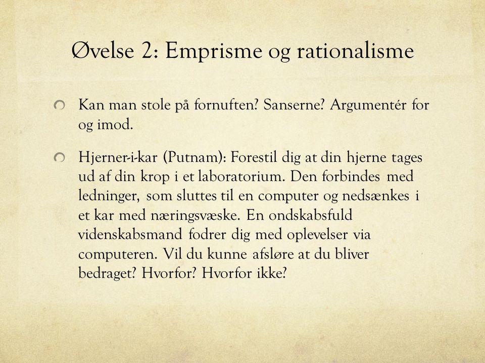 Øvelse 2: Emprisme og rationalisme