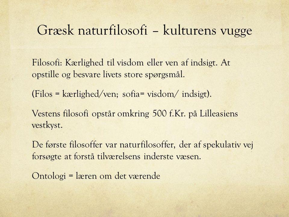 Græsk naturfilosofi – kulturens vugge