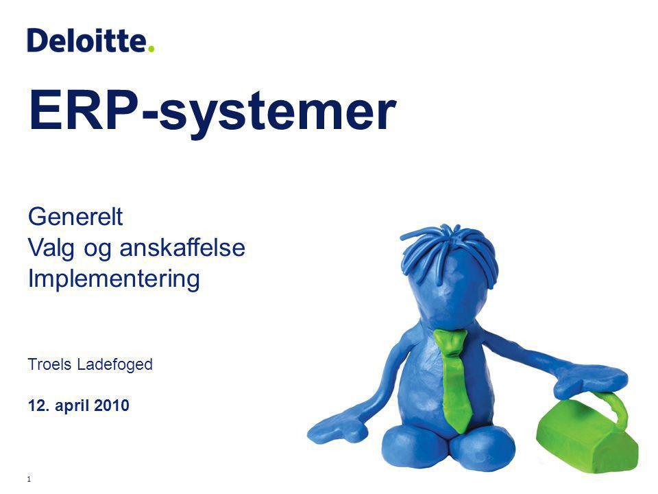 ERP-systemer Generelt Valg og anskaffelse Implementering