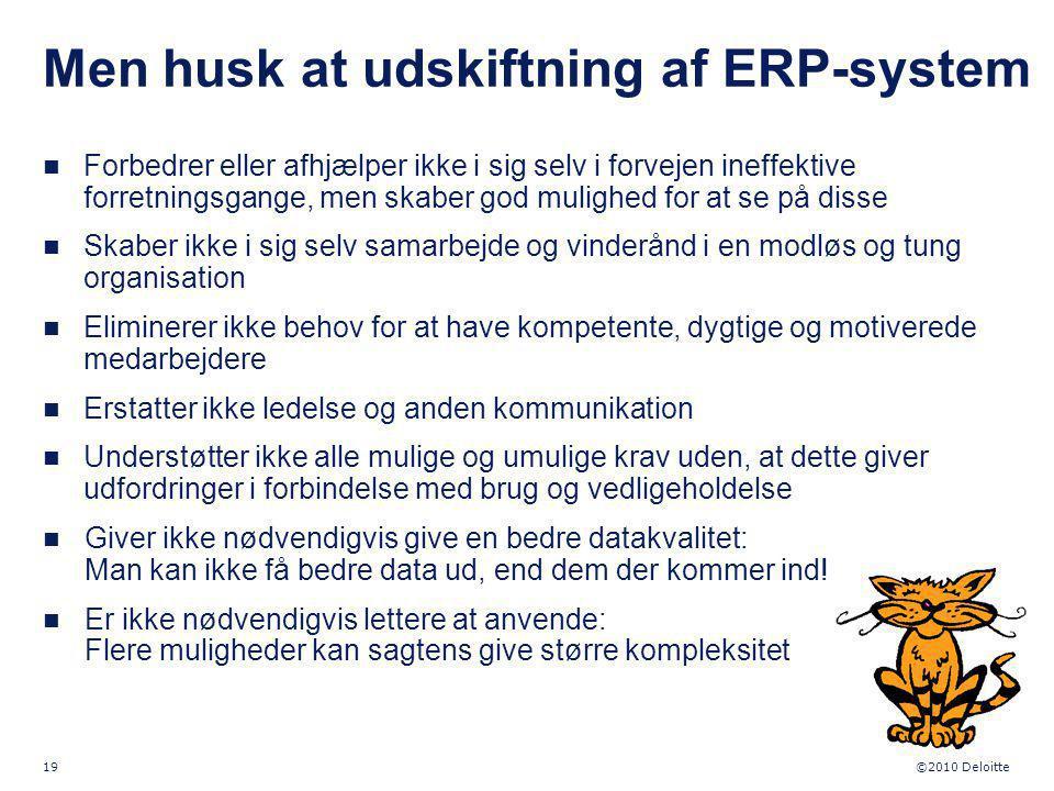 Men husk at udskiftning af ERP-system