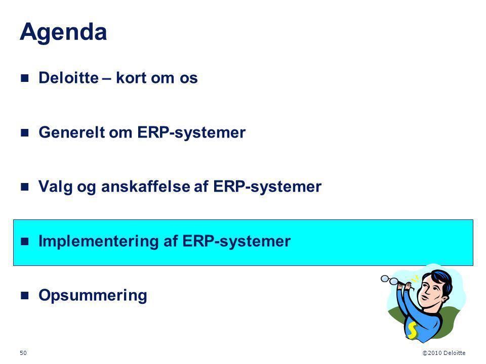 Agenda S Deloitte – kort om os Generelt om ERP-systemer