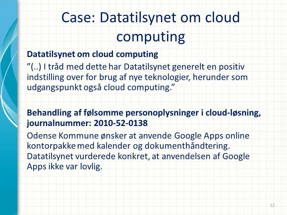 Case: Datatilsynet om cloud computing