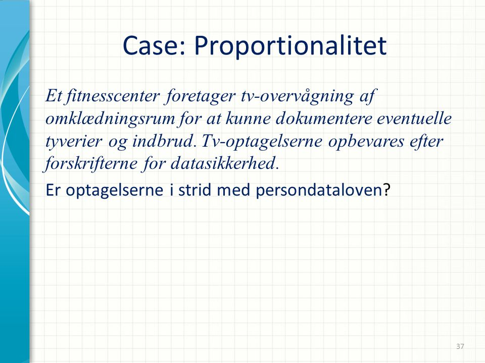 Case: Proportionalitet